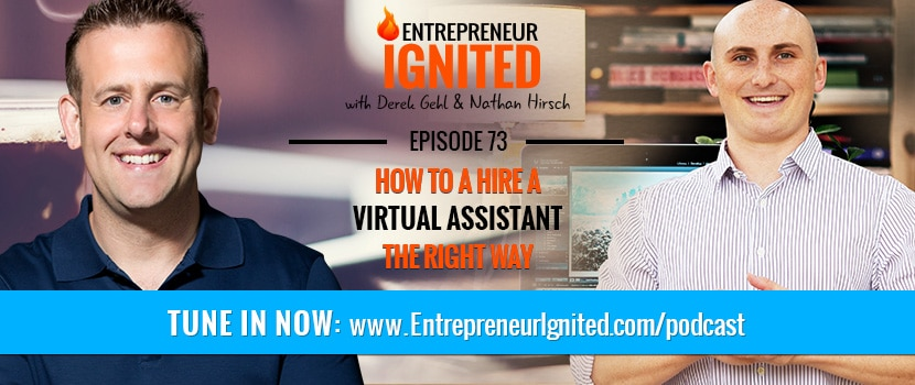 How To Hire A Virtual Assistant The Right Way – With Nathan Hirsch