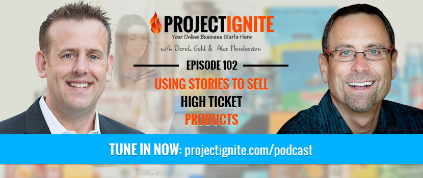 Alex Mandossian – Using Stories To Sell High Ticket Products